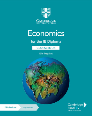 Economics for the Ib Diploma Coursebook with Digital Access (2 Years) Cover Image