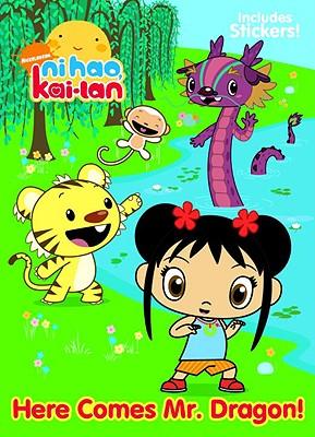 Here Comes Mr. Dragon! (Ni Hao, Kai-lan) Cover