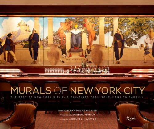 Murals of New York City: The Best of New York's Public Paintings from Bemelmans to Parrish Cover Image