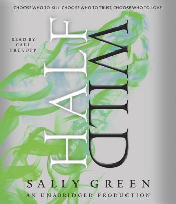 Half Wild (The Half Bad Trilogy) Cover Image