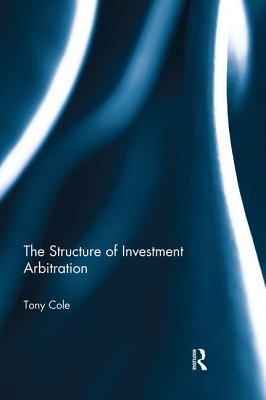 The Structure of Investment Arbitration Cover Image