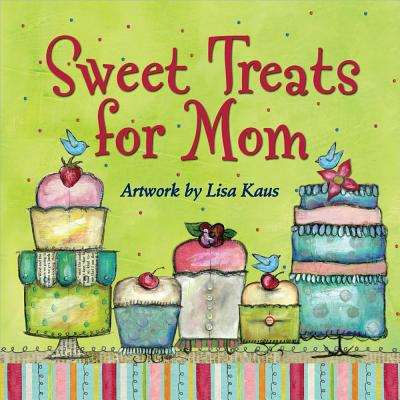 Sweet Treats for Mom Cover