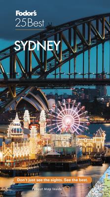 Fodor's Sydney 25 Best (Full-Color Travel Guide) Cover Image
