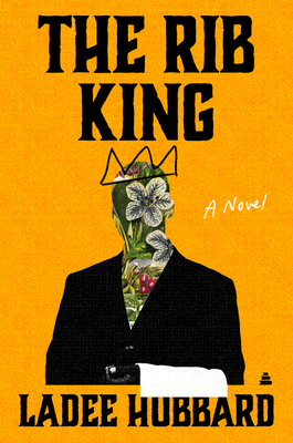 The Rib King: A Novel Cover Image