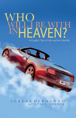 Who Will I Be With in Heaven Cover Image