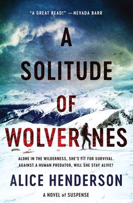A Solitude of Wolverines: A Novel of Suspense (Alex Carter Series #1) Cover Image
