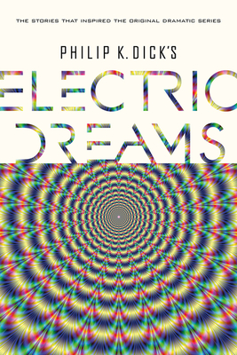 Philip K. Dick's Electric Dreams Cover Image