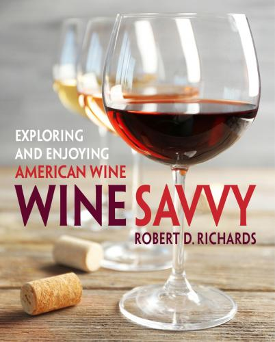 Wine Savvy: Exploring and Enjoying American Wine  Cover Image