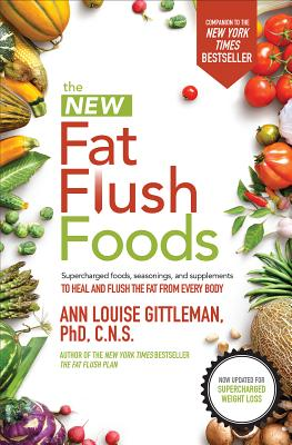 The New Fat Flush Foods Cover Image