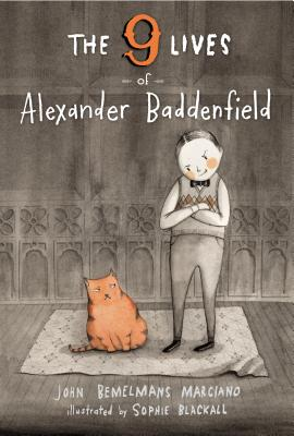 The Nine Lives of Alexander Baddenfield Cover