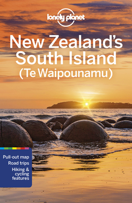 Lonely Planet New Zealand's South Island 7 (Regional Guide) Cover Image