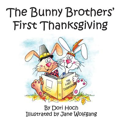 The Bunny Brothers' First Thanksgiving Cover Image