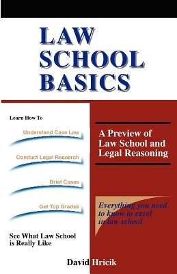 Law School Basics: A Preview of Law School and Legal Reasoning Cover Image