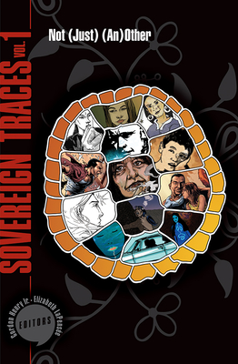 Sovereign Traces, Volume 1: Not (Just) (An)Other (Makwa Enewed #1) Cover Image