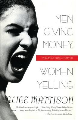Men Giving Money, Women Yelling: Intersecting Stories Cover Image