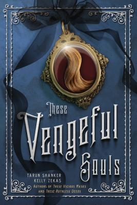 These Vengeful Souls (These Vicious Masks #3) Cover Image