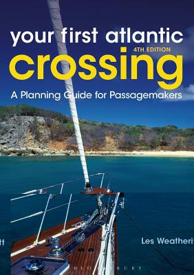 Your First Atlantic Crossing: A Planning Guide for Passagemakers Cover Image