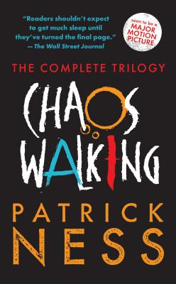 Chaos Walking: The Complete Trilogy Cover Image