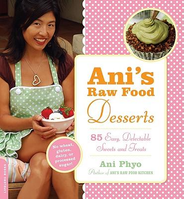 Ani's Raw Food Desserts Cover