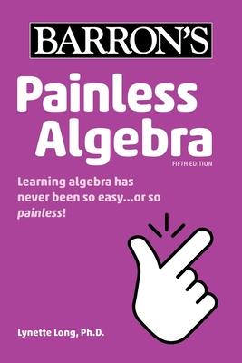 Painless Algebra (Barron's Painless) Cover Image
