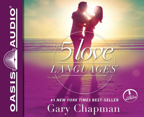 The 5 Love Languages The Secret To Love That Lasts Cd Audio