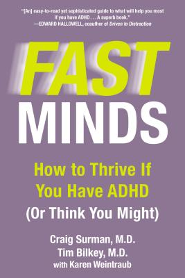Fast Minds: How to Thrive If You Have ADHD (Or Think You Might) Cover Image