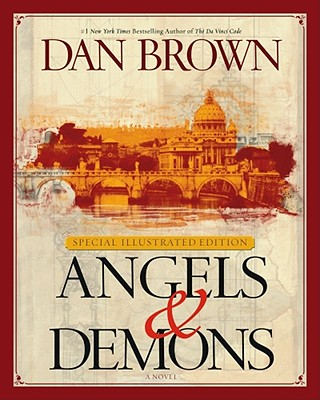 Angels & Demons: Special Illustrated Collector's Edition Cover Image