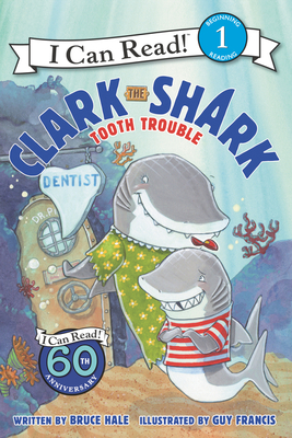 Clark the Shark: Tooth Trouble (I Can Read Level 1) Cover Image
