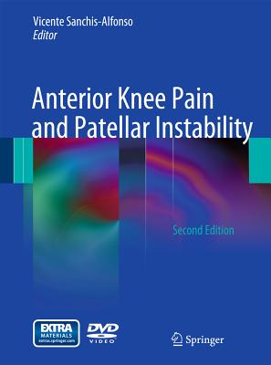 Anterior Knee Pain and Patellar Instability [With DVD] Cover Image