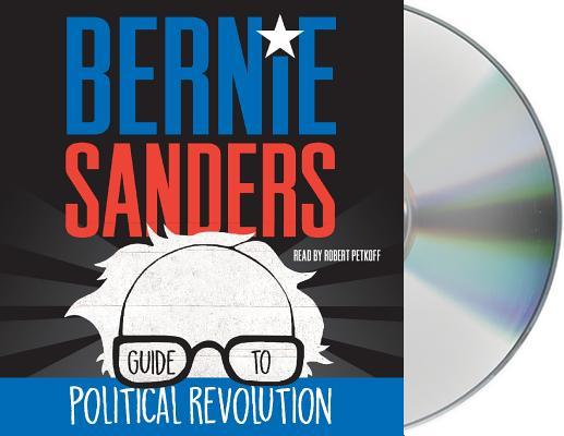 Cover for Bernie Sanders Guide to Political Revolution