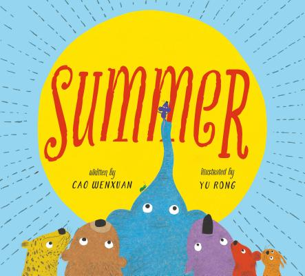 Summer: Animals Share in a Poetic Tale of Kindness Cover Image