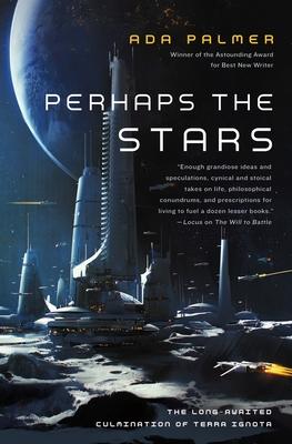 Perhaps the Stars (Terra Ignota #4) Cover Image
