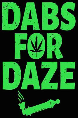 Marijuana Dabs for Daze Composition Notebook Cover Image