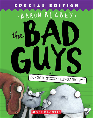Bad Guys in Do-You-Think-He-Saurus?! Cover Image