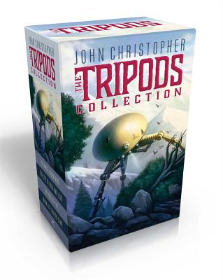 The Tripods Collection: The White Mountains; The City of Gold and Lead; The Pool of Fire; When the Tripods Came Cover Image