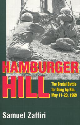 Hamburger Hill: The Brutal Battle for Dong AP Bia: May 11-20, 1969 Cover Image