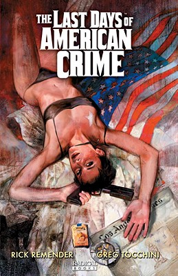 The Last Days of American Crime (Volume 1 TPB) Cover