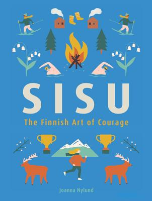 Sisu: The Finnish Art of Courage Cover Image