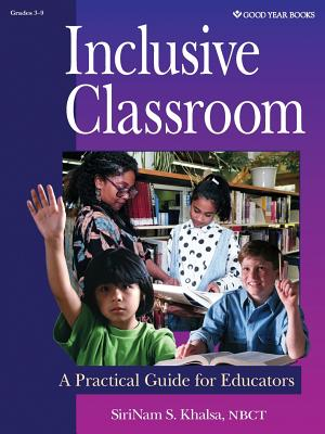 Inclusive Classroom: A Practical Guide for Educators Cover Image