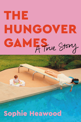 The Hungover Games: A True Story Cover Image
