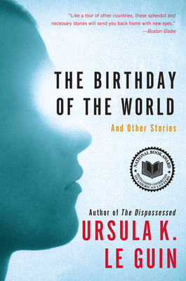 The Birthday of the World: And Other Stories Cover Image