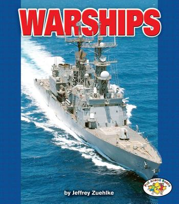 Warships (Pull Ahead Books -- Mighty Movers) Cover Image