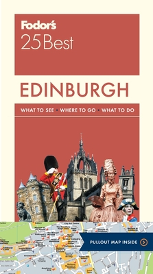 Fodor's Edinburgh 25 Best (Full-Color Travel Guide #4) Cover Image
