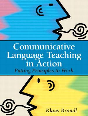 Brandl: Princ Commu Langu Teach Acti (Theory and Practice in Second Language Classroom Instruction) Cover Image