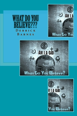 What Do You Believe: I Am A god Cover Image