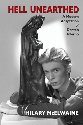Hell Unearthed: A modern adaptation of Dante's Inferno Cover Image