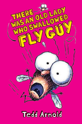 There Was an Old Lady Who Swallowed Fly Guy (Fly Guy #4) Cover Image