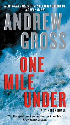 One Mile Under: A Ty Hauck Novel (Ty Hauck Series #4) Cover Image