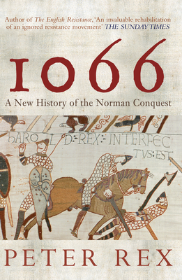 1066: A New History of the Norman Conquest Cover Image