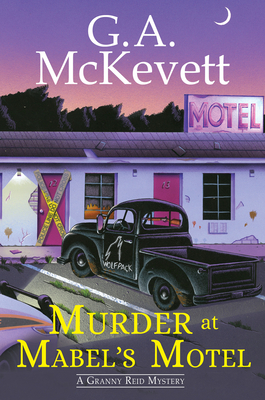 Murder at Mabel's Motel (A Granny Reid Mystery #3) Cover Image